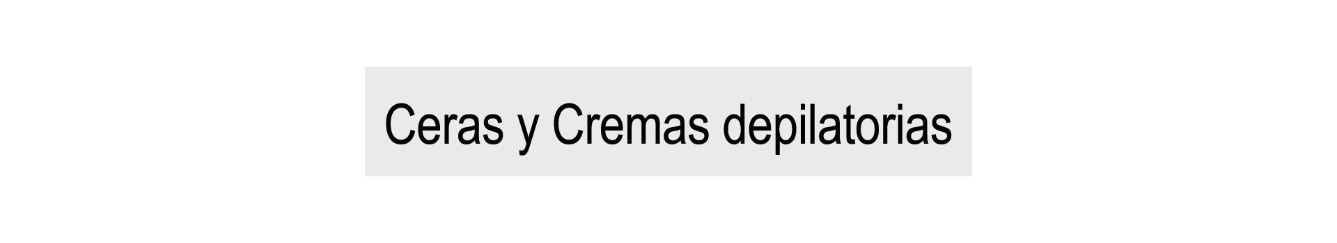 Ceras y Cremas Depilatorias