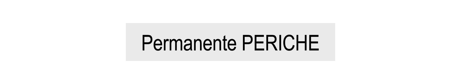 Permanente PERICHE